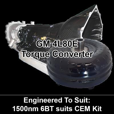 Torque Converter to suit GM 4L80E - 1500Nm 6BT CEM Kit