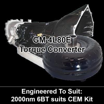 Torque Converter to suit GM 4L80E - 2000Nm 6BT CEM Kit