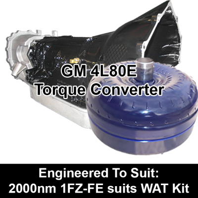 Torque Converter to suit GM 4L80E - 2000nm 1FZ-FZ suits WAT Kit