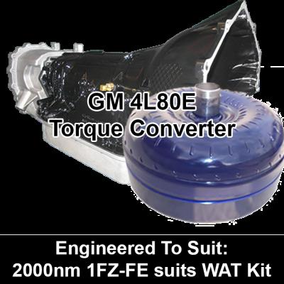 Torque Converter to suit GM 4L80E - 2000nm 1FZ-FZ suits WAT Kit