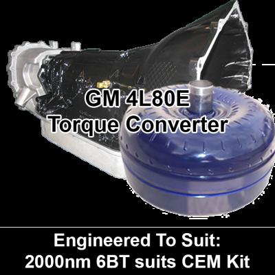 Torque Converter to suit GM 4L80E - 2000nm 6BT suits CEM Kit